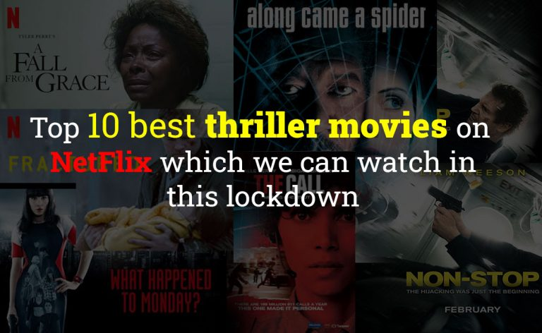 Top 10 best thriller movies on NetFlix which we can watch in this lockdown