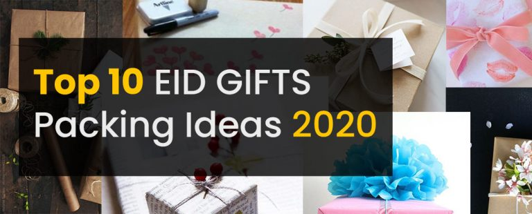 Top 10 EID GIFTS Packing Ideas 2020